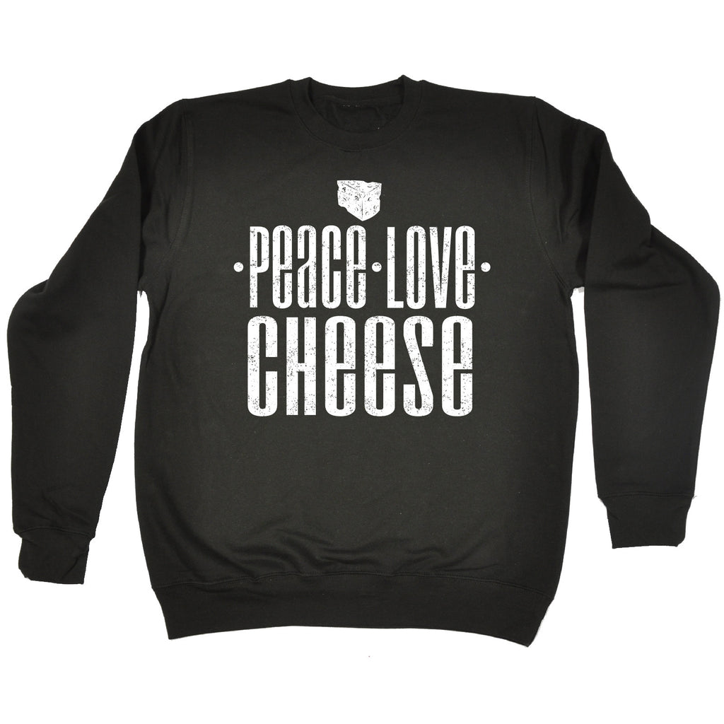 123t Peace Love Cheese Funny Sweatshirt, 123t