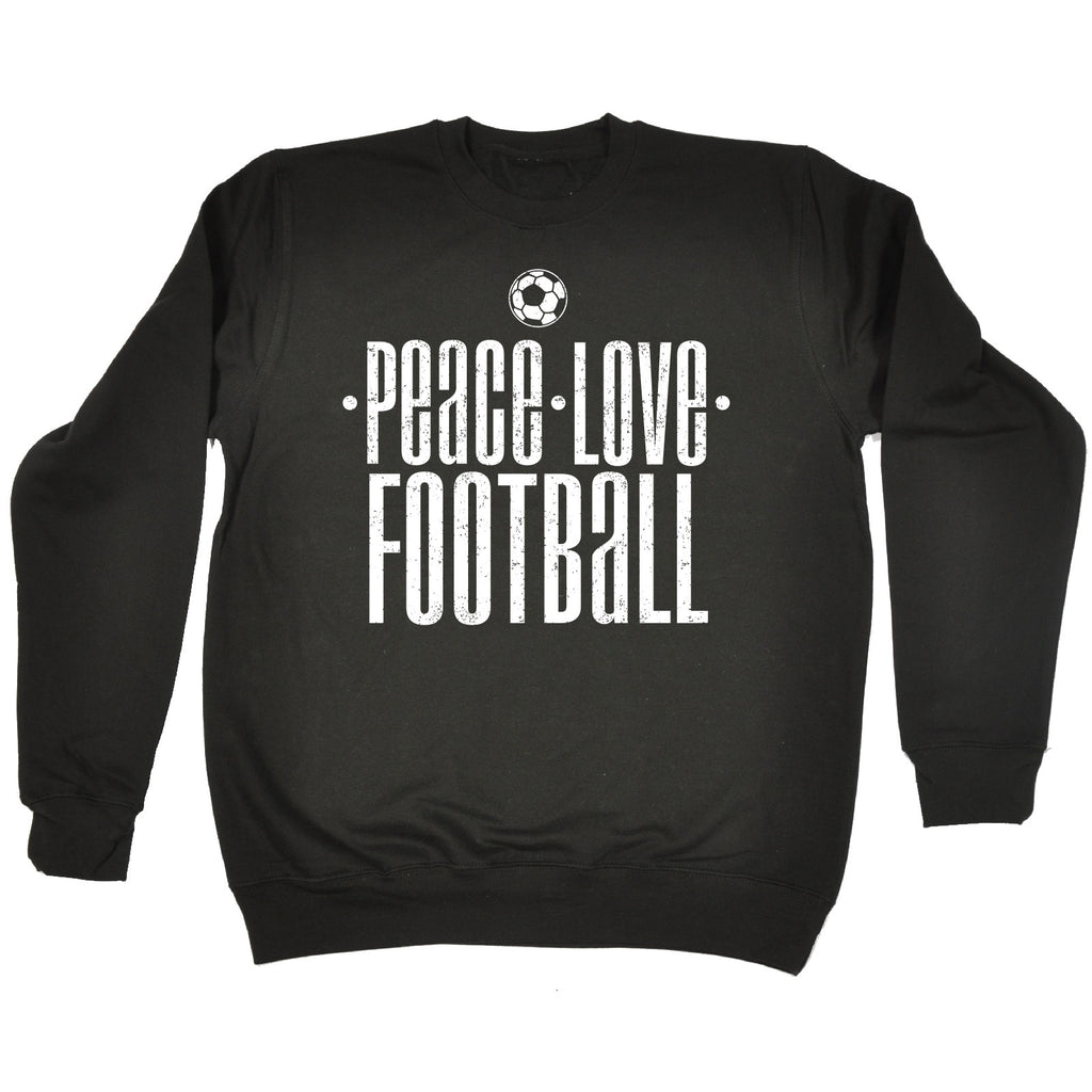 123t Peace Love Football Funny Sweatshirt