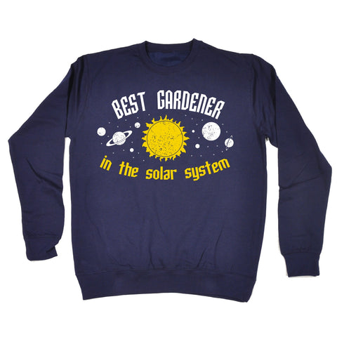 123t Best Gardener In The Solar System Galaxy Design Funny Sweatshirt - 123t clothing gifts presents