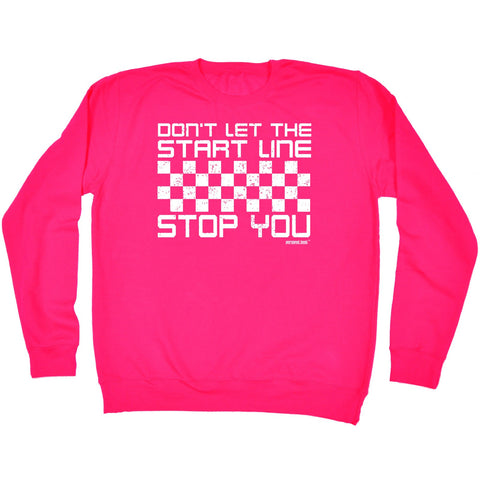 Personal Best Don't Let The Start Line Stop You Running Training Sweatshirt