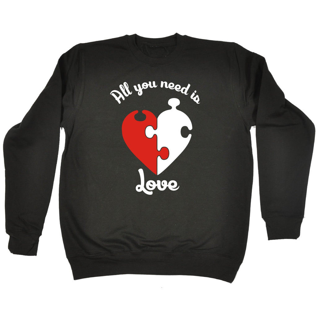 123t All You Need Is Love Design Funny Sweatshirt - 123t clothing gifts presents