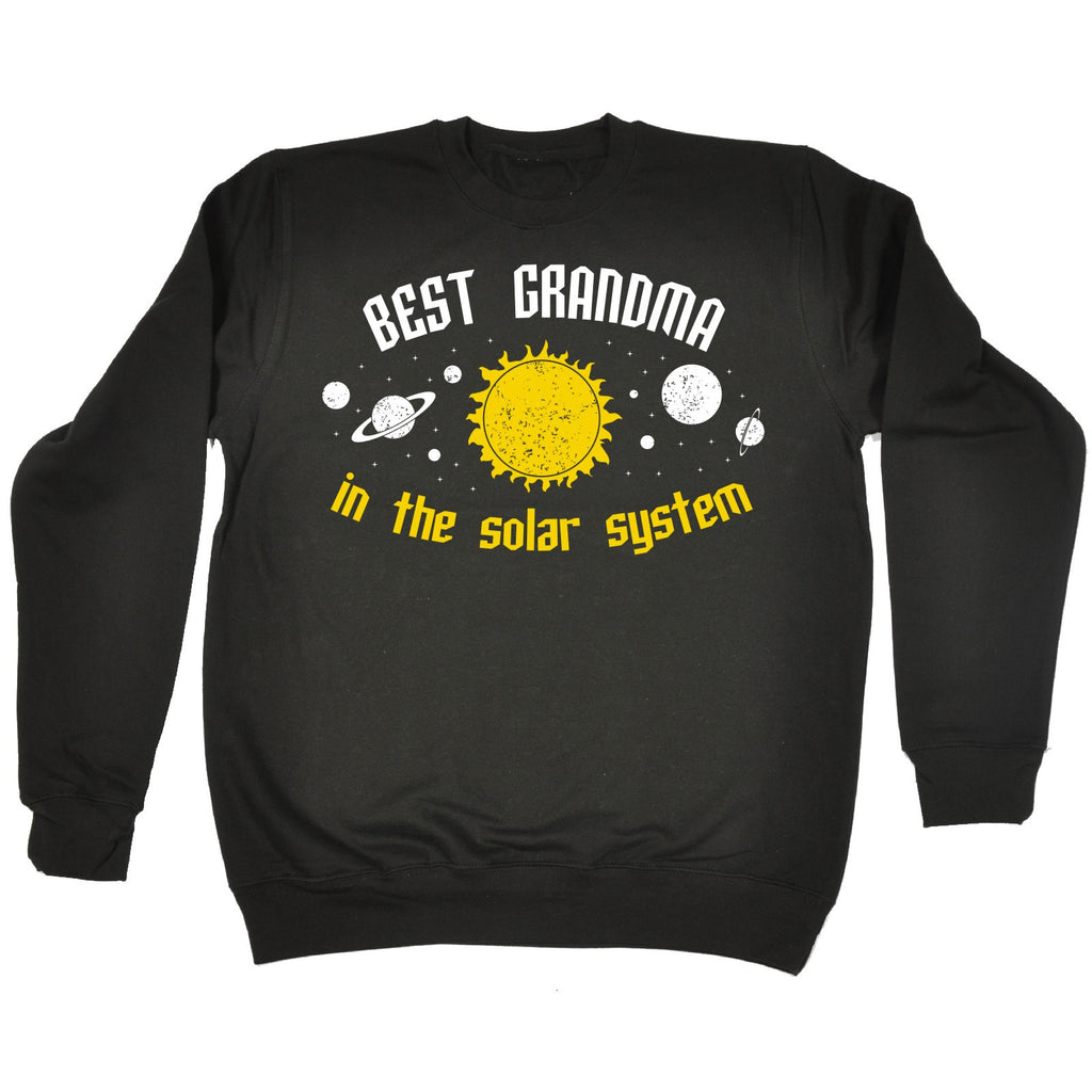 123t Best Grandma In The Solar System Galaxy Design Funny Sweatshirt - 123t clothing gifts presents