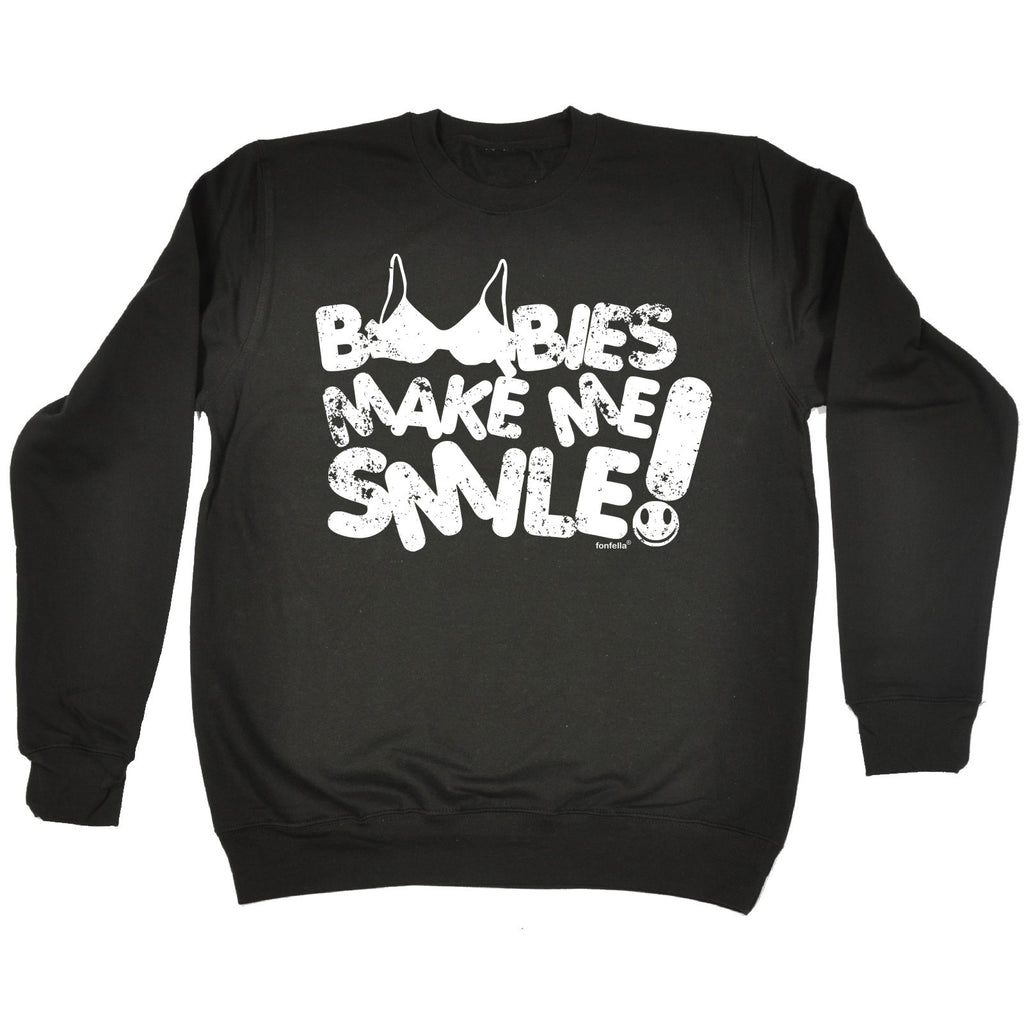 123t Boobies Make Me Smile ! Funny Sweatshirt