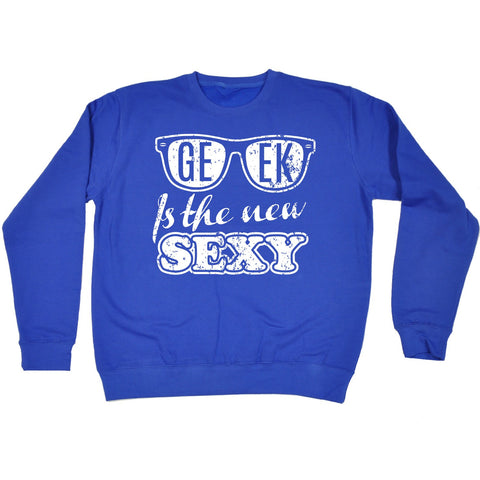 123t Geek Is The New Sexy (Glasses Design) Funny Sweatshirt