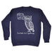 123t Irritable Owl Syndrome Design Funny Sweatshirt