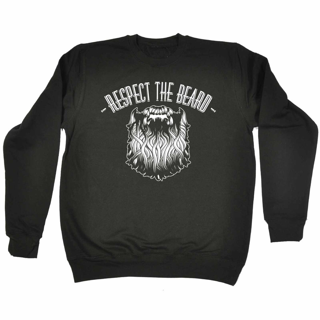 123t Respect The Beard Funny Sweatshirt