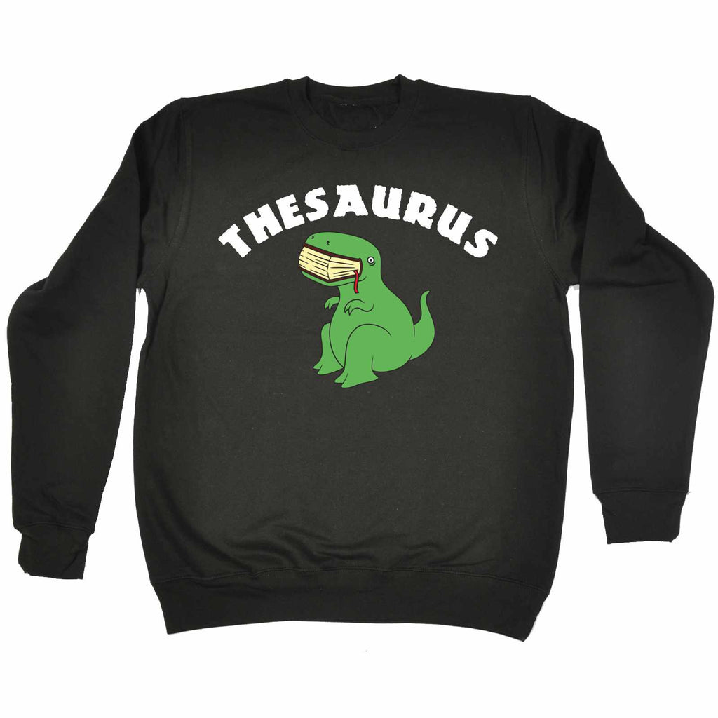 123t Thesaurus T-Rex Eating Book Design Funny Sweatshirt