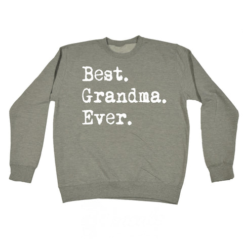 123t Best Grandma Ever Funny Sweatshirt - 123t clothing gifts presents