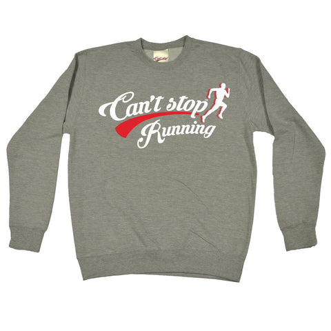 123t Can't Stop Running Funny Sweatshirt