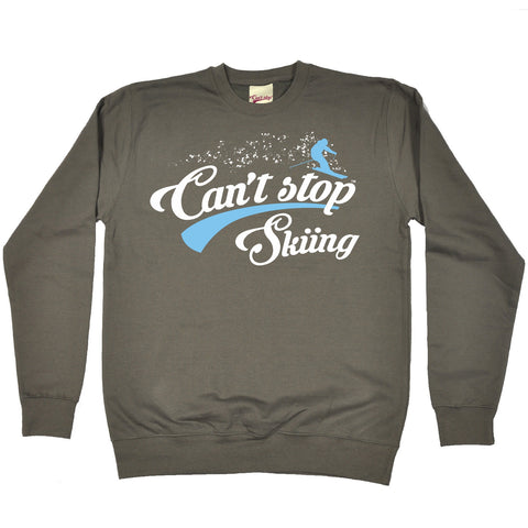 123t Can't Stop Skiing Funny Sweatshirt
