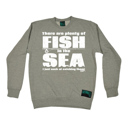 Drowning Worms There Are Plenty Of Fish Suck At Catching Them Fishing Sweatshirt