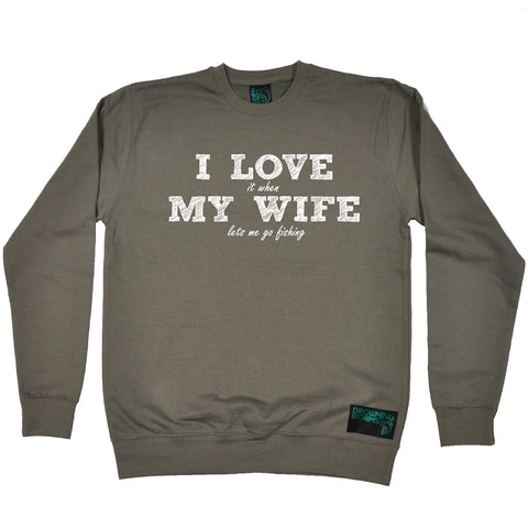 Drowning Worms I Love It When My Wife Lets Me Go Fishing Sweatshirt