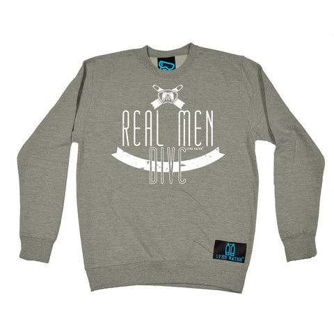 Open Water Real Men Dive Scuba Diving Sweatshirt