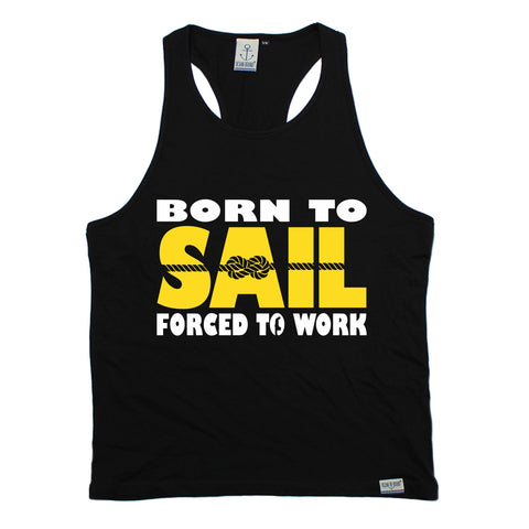 Ocean Bound Born To Sail Forced To Work Sailing Men's Tank Top