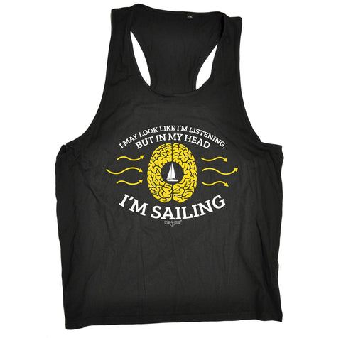 Ocean Bound I May Look Like I'm Listening In My Head I'm Sailing Girlie Men's Tank Top