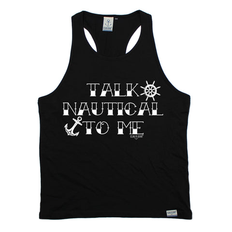 Ocean Bound Talk Nautical To Me Sailing Men's Tank Top