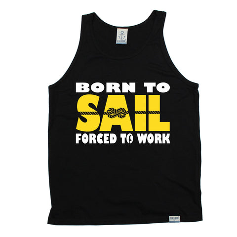 Ocean Bound Born To Sail Forced To Work Sailing Vest Top