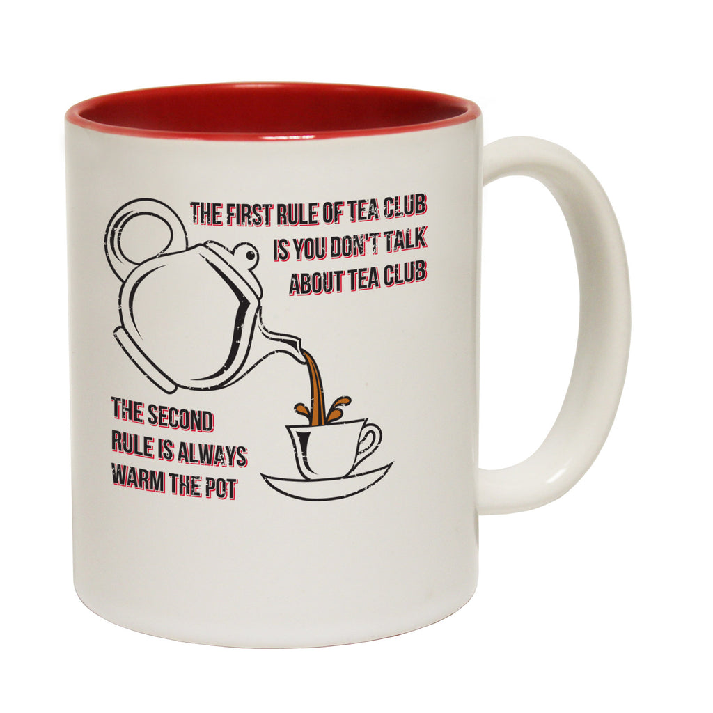 123t The First Rule Of Tea Club ... Always Warm The Pot Funny Mug