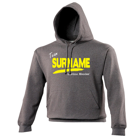 123t Team 'Any Surname' Lifetime Member Funny Hoodie