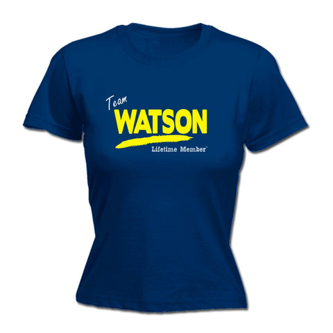 123t Women's Team Watson Lifetime Member Funny T-Shirt