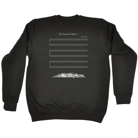 123t The Sound Of Silence Musical Notes Fallen Off Design Funny Sweatshirt