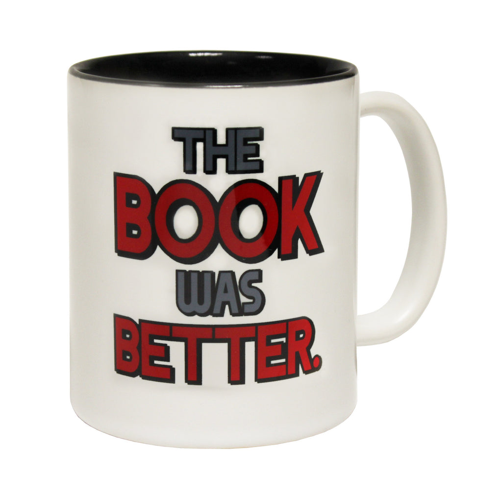 123t The Book Was Better Funny Mug