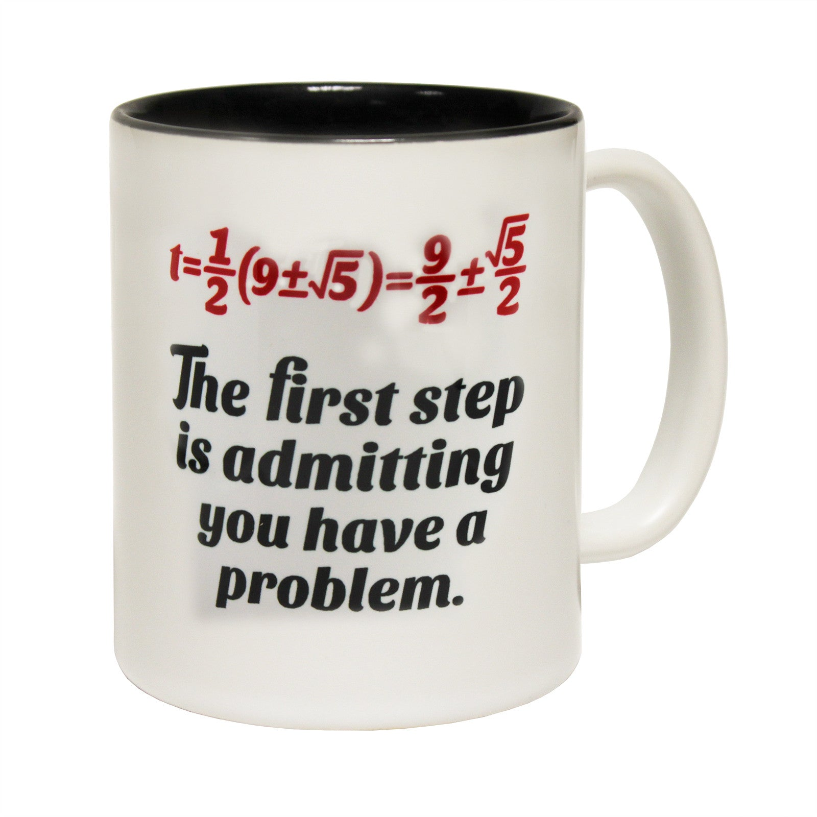 buy 123t the first step is admitting you have a problem funny mug at