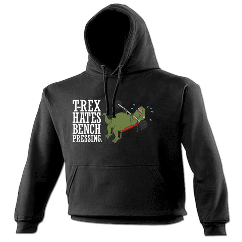 123t T-Rex Hates Bench Pressing Weight Lifting Design Funny Hoodie, 123t