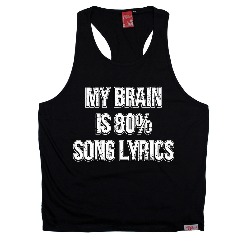Banned Member My Brain Is 80% Song Lyrics Band Men's Tank Top