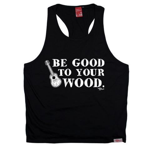 Banned Member Be Good To Your Wood Funny Men's Tank Top