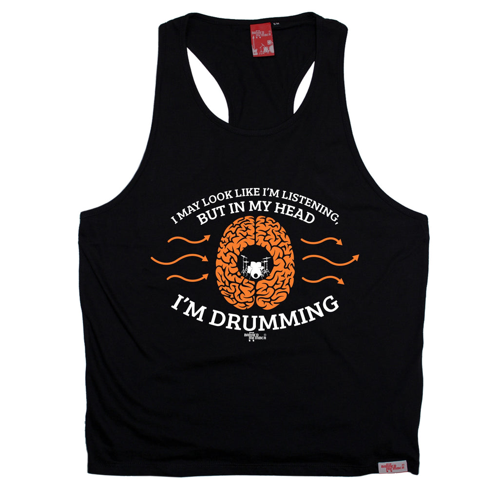 Banned Member I May Look Like I'm Listening In My Head I'm Drumming Drummer Men's Tank Top
