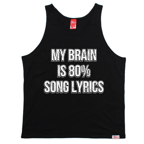 Banned Member My Brain Is 80% Song Lyrics Band Vest Top