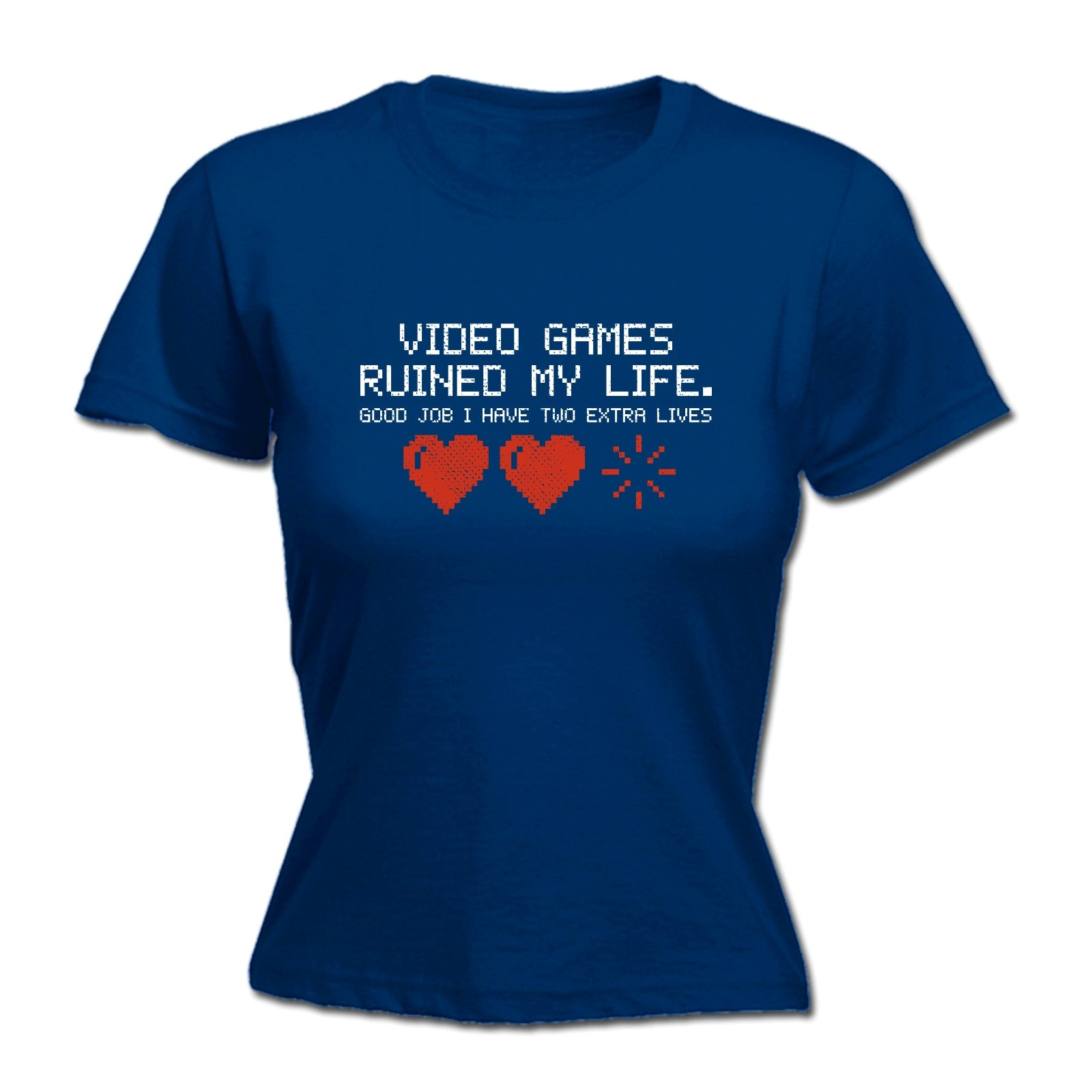 Video Games Ruined My Life I Have Two Extra WOMENS T-SHIRT