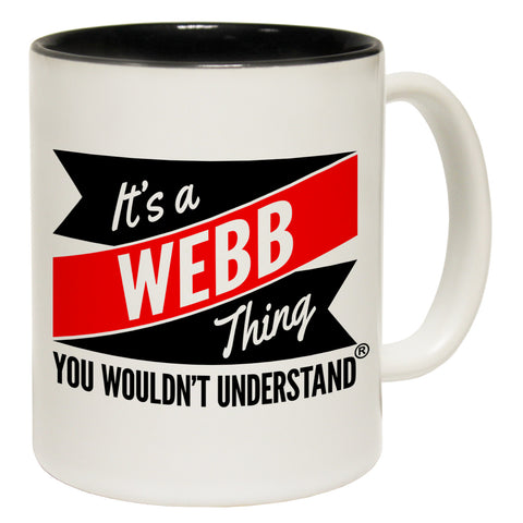 123t New It's A Webb Thing You Wouldn't Understand Funny Mug