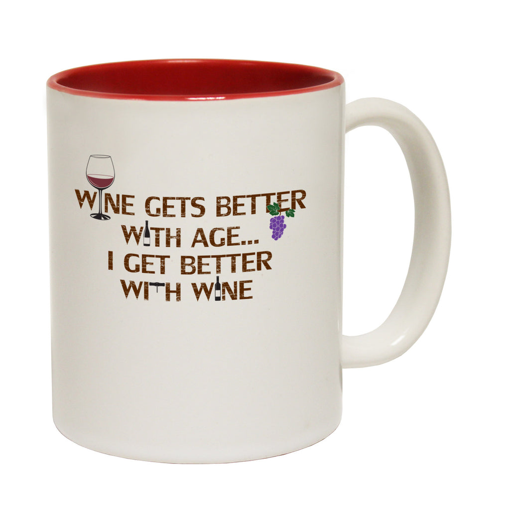 123t Wine Gets Better With Age I Get Better With Wine Funny Mug