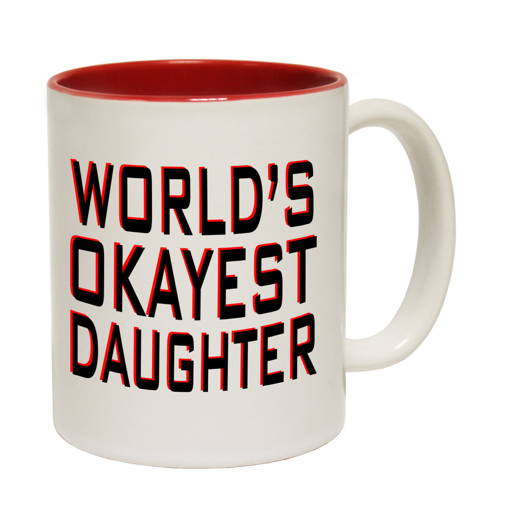 123t World's Okayest Daughter Funny Mug