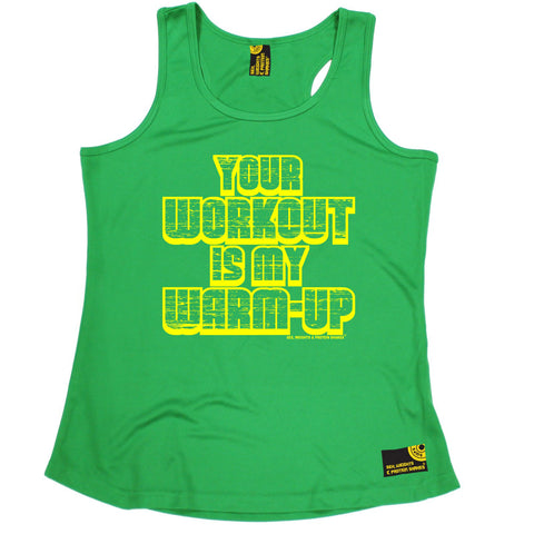 SWPS Your Workout My Warm-Up Sex Weights And Protein Shakes Gym Girlie Training Vest