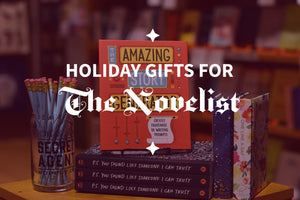 2019 Holiday Gift Guide: for the Novelist