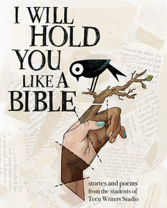 I Will Hold You Like A Bible