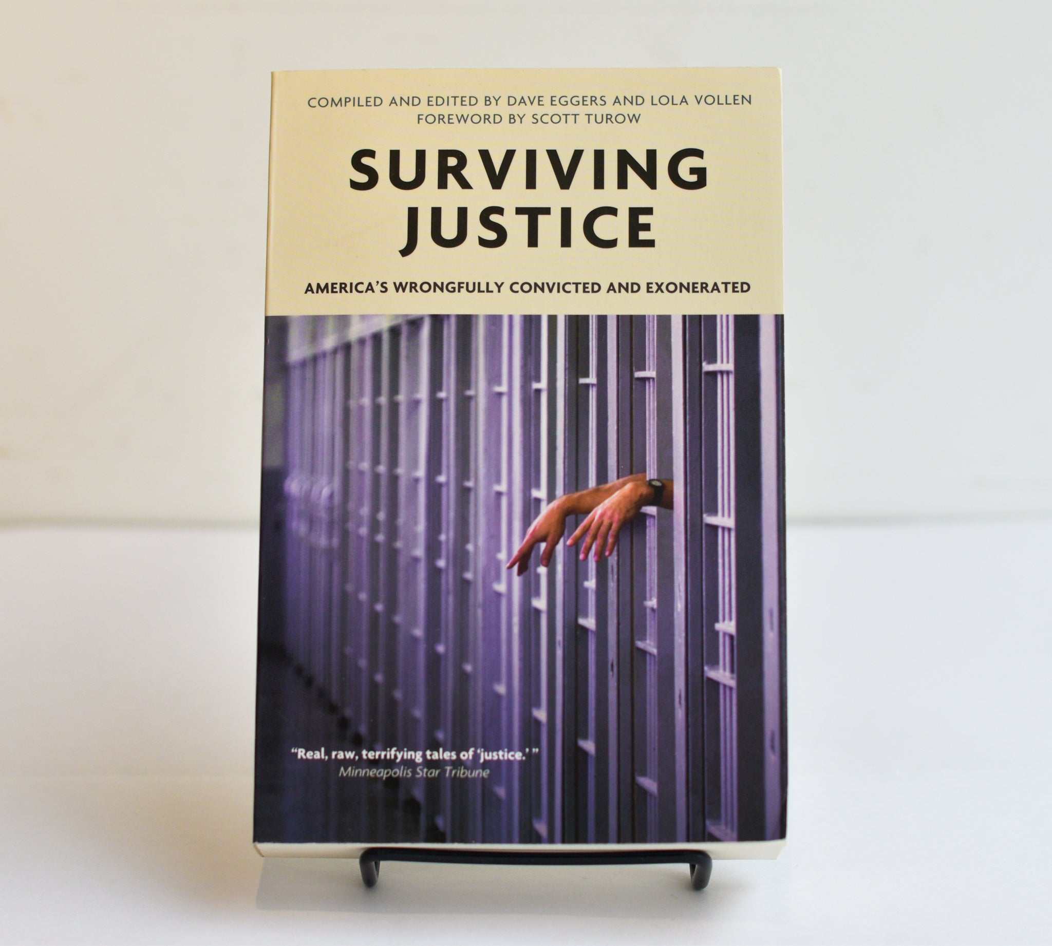 Surviving Justice by Dave Eggers and Lola Vollen
