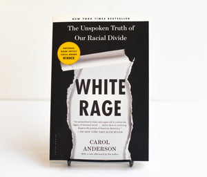 White Rage by Carol Anderson