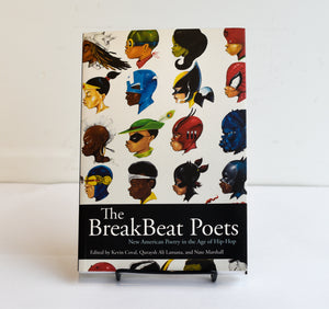 The BreakBeat Poets by Kevin Coval, Quraysh Ali Lansana, and Nate Marshall (YA)
