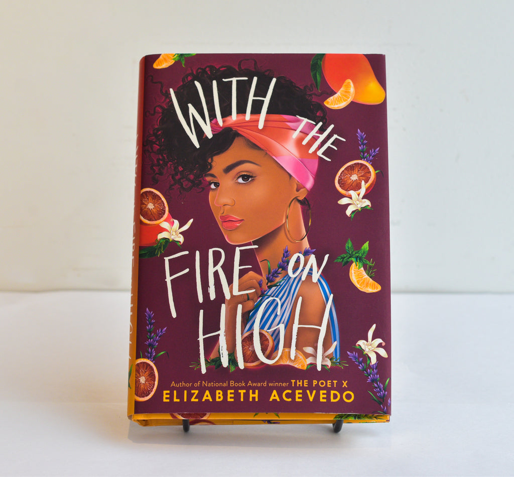 With the Fire on High by Elizabeth Acevedo (YA)