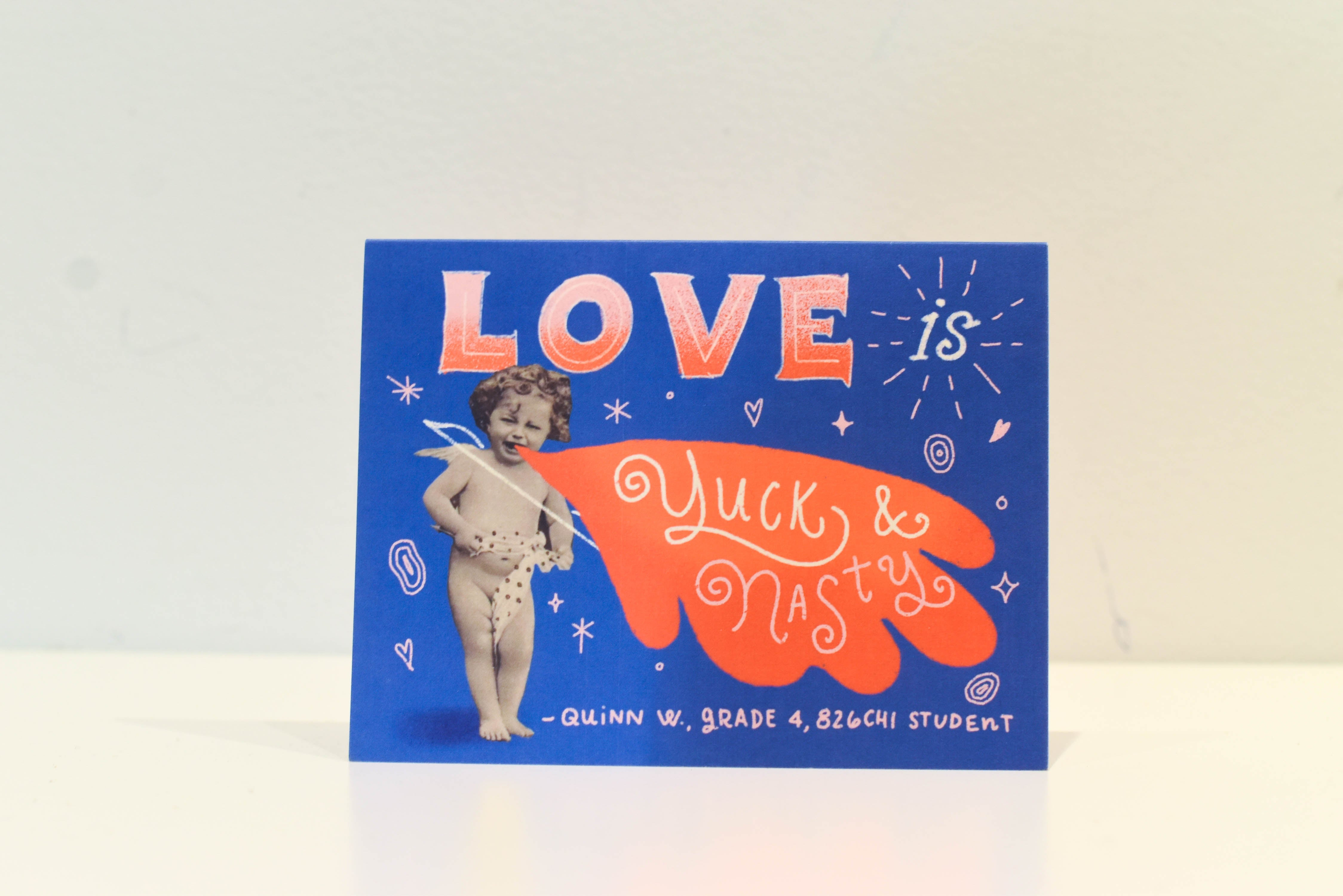 Love Is Yuck and Nasty Blank Card