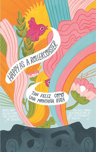 Happy As A Roller Coaster / Tan Feliz Como Una Montaña Rusa (eBook)