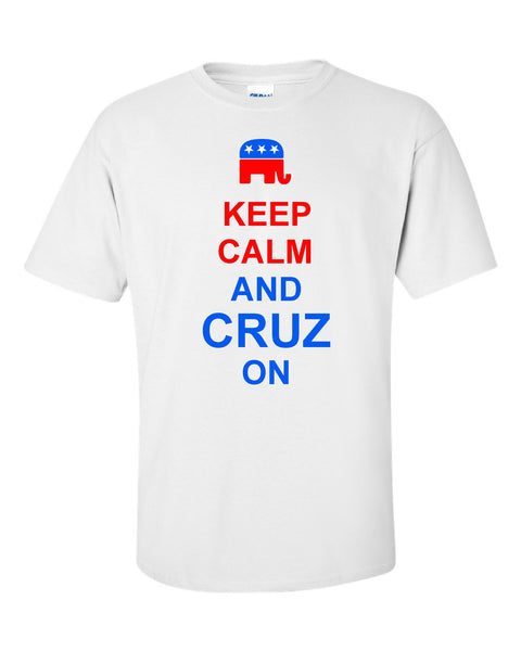 Keep Calm and Cruz On T-Shirt - U GOT SPIRIT