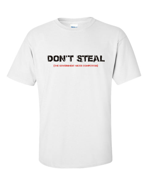 Don't Steal T-Shirt - U GOT SPIRIT