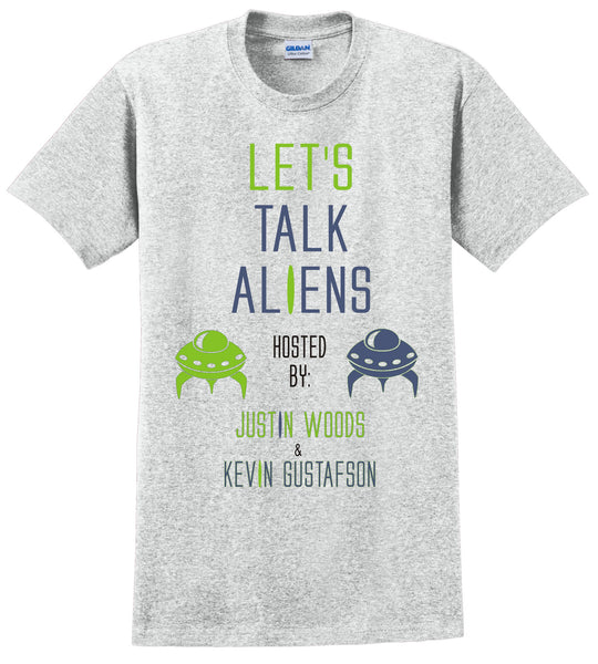 Let's talk Aliens T-Shirt - U GOT SPIRIT