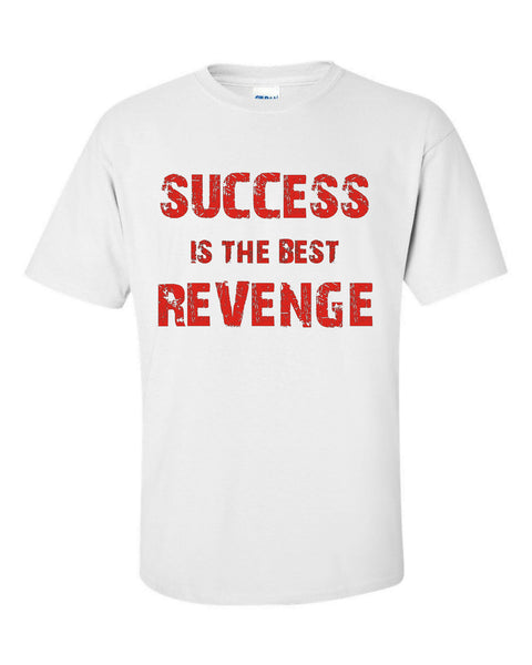 Best Revenge Tee - U GOT SPIRIT