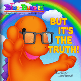But It's The Truth! - Paperback Book - DinoBuddies